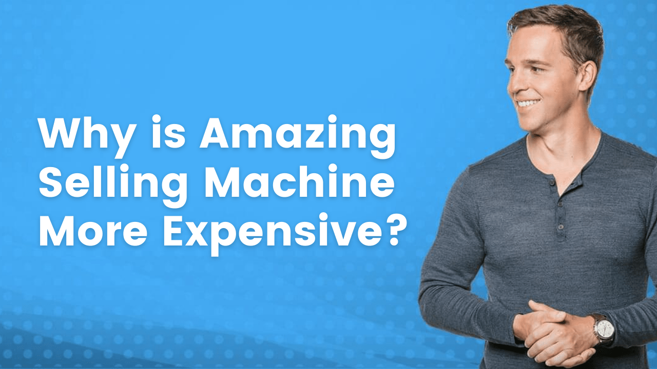 featured image: why is amazing selling machine more expensive?